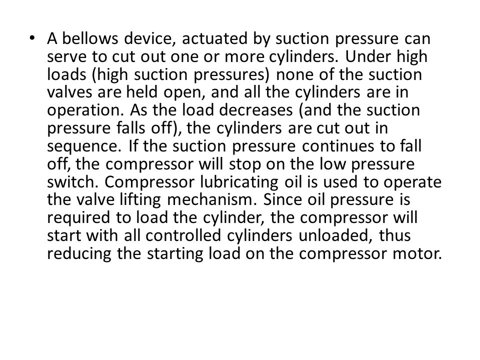 A bellows device, actuated by suction pressure can serve to cut out one or more cylinders.