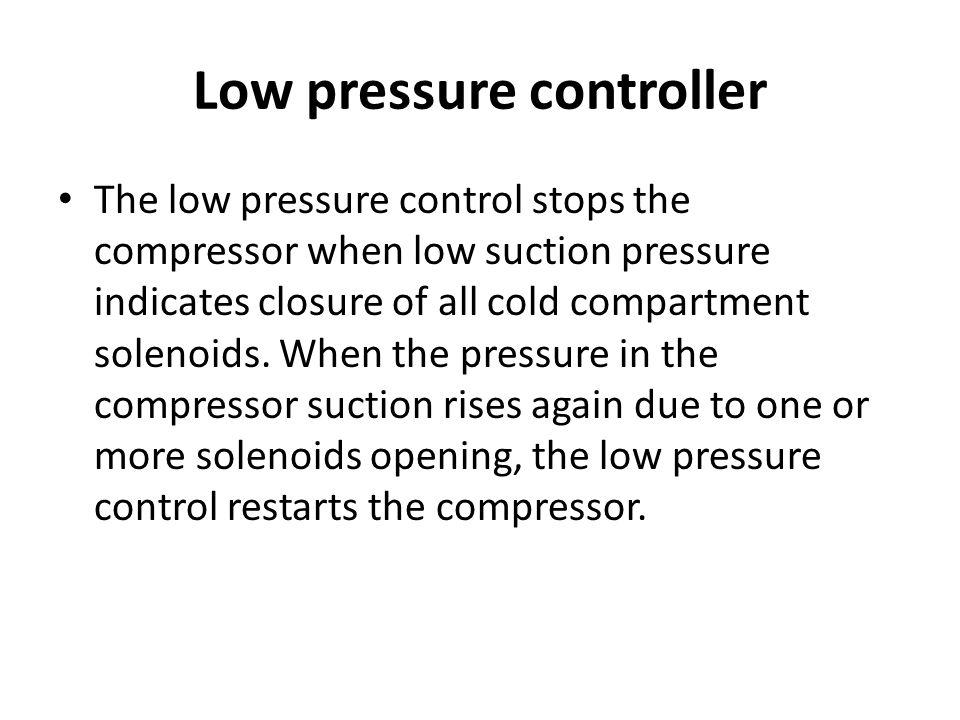 Low pressure controller