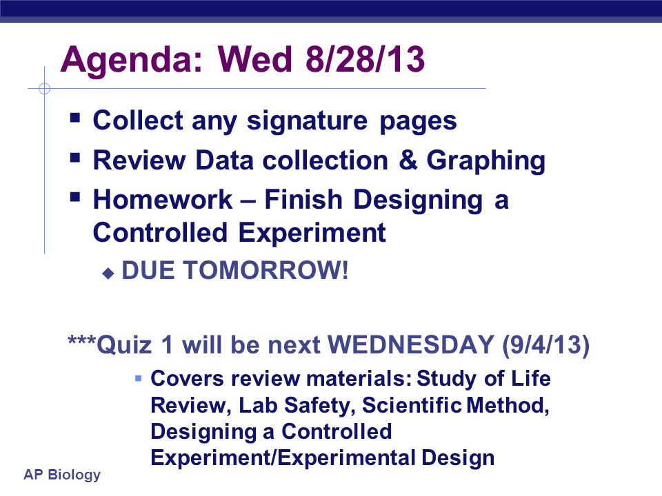 Agenda: Wed 8/28/13 Collect any signature pages