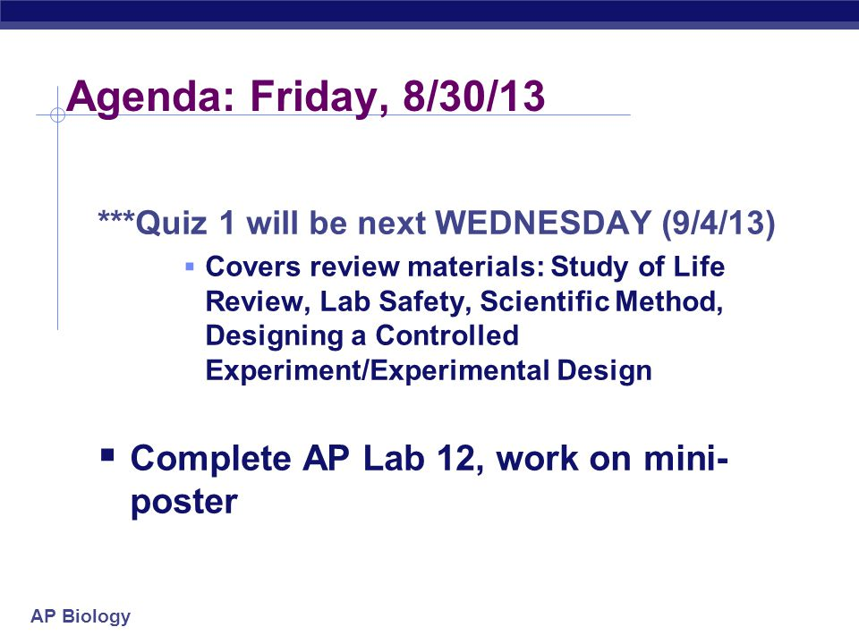 Agenda: Friday, 8/30/13 Complete AP Lab 12, work on mini-poster