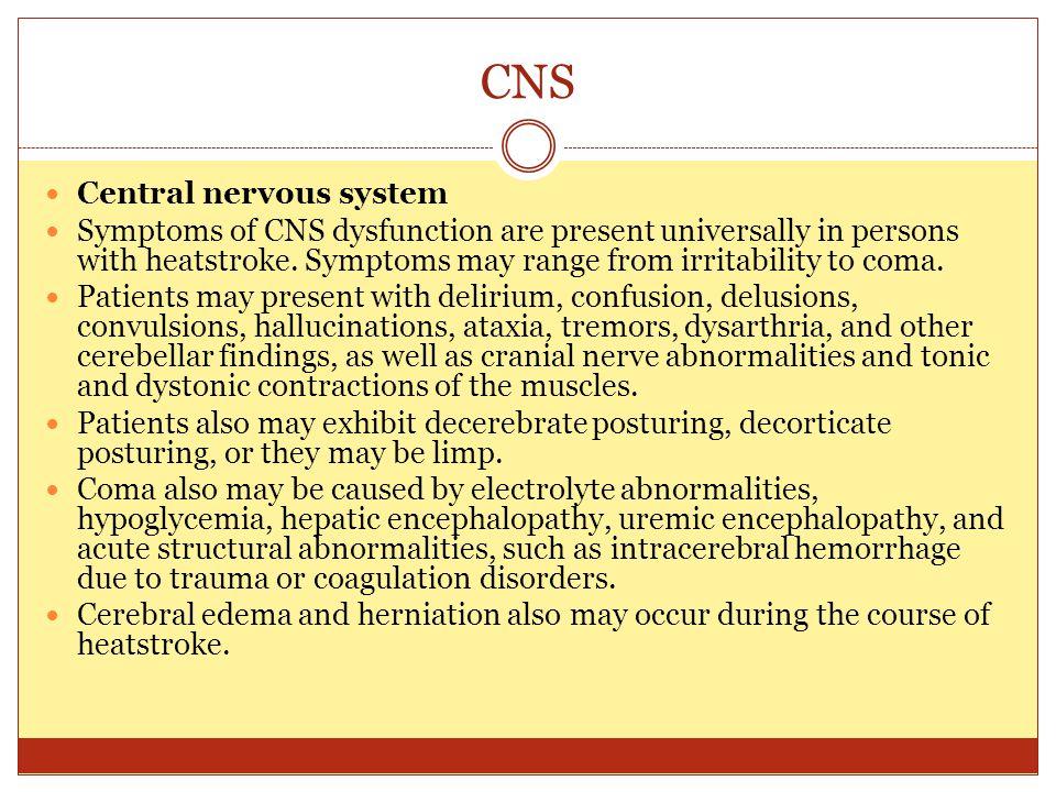 CNS Central nervous system