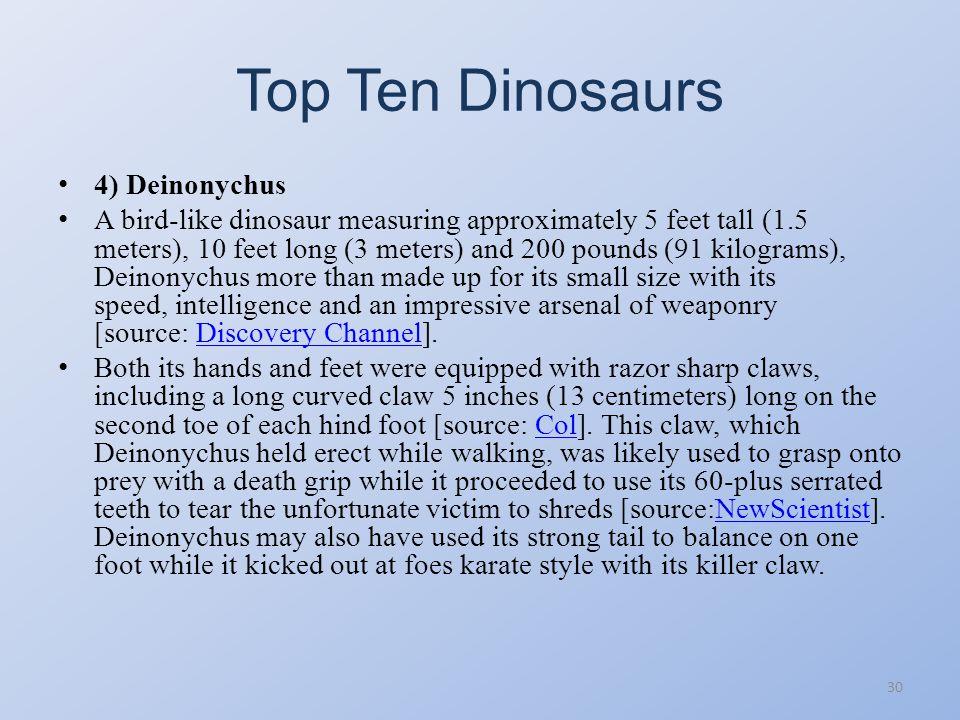 Top Ten Dinosaurs 4) Deinonychus