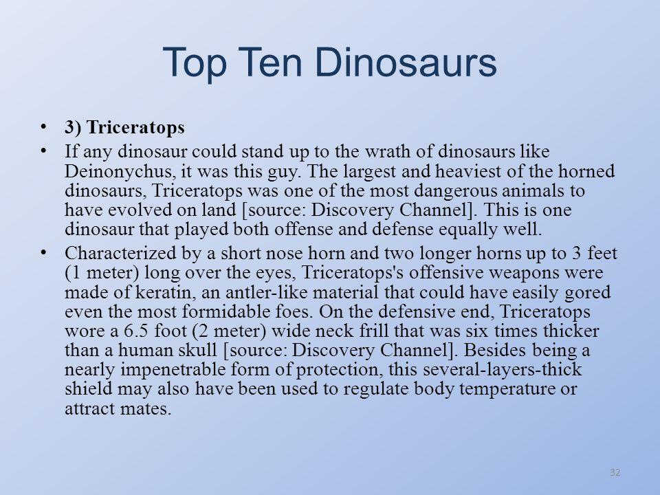 Top Ten Dinosaurs 3) Triceratops