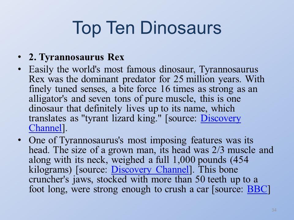 Top Ten Dinosaurs 2. Tyrannosaurus Rex