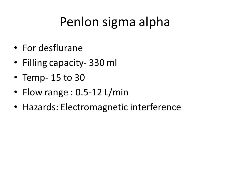 Penlon sigma alpha For desflurane Filling capacity- 330 ml