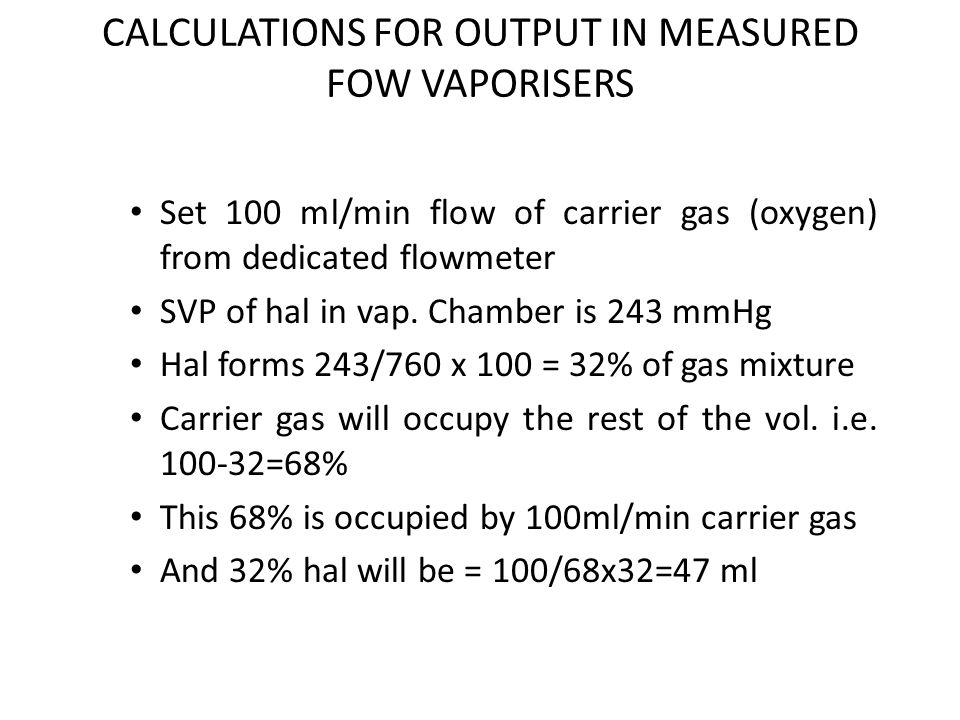 CALCULATIONS FOR OUTPUT IN MEASURED FOW VAPORISERS
