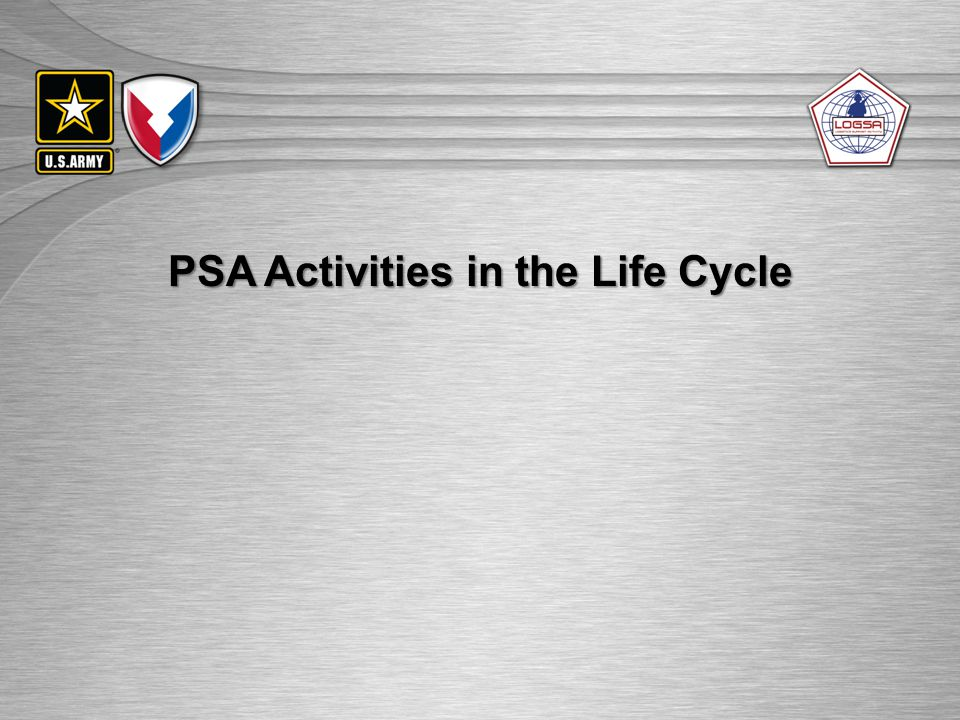PSA Activities in the Life Cycle