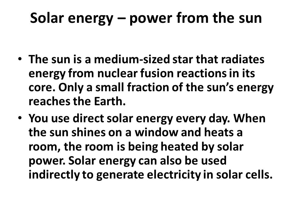 Solar energy – power from the sun