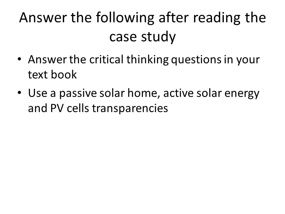 Answer the following after reading the case study