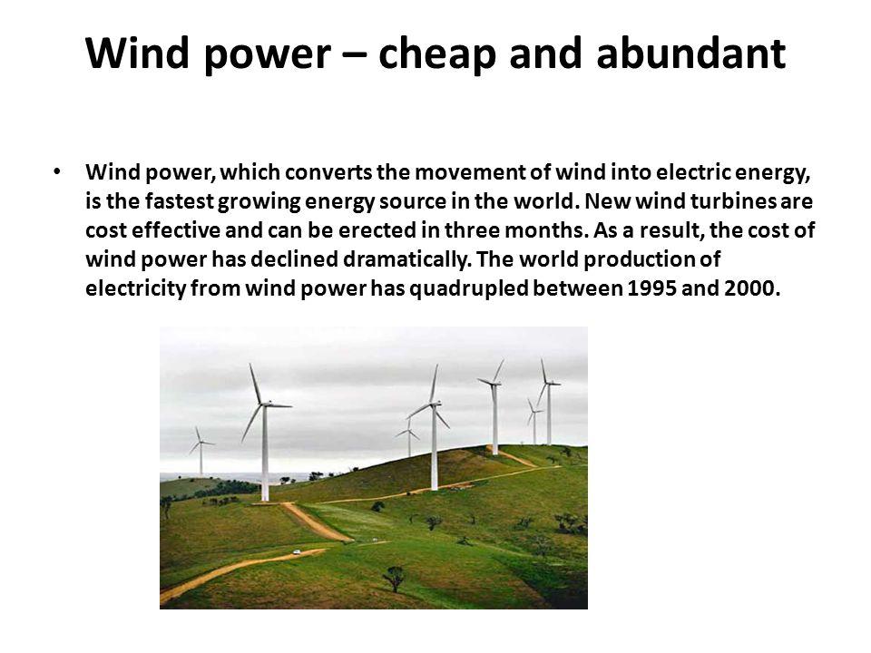 Wind power – cheap and abundant