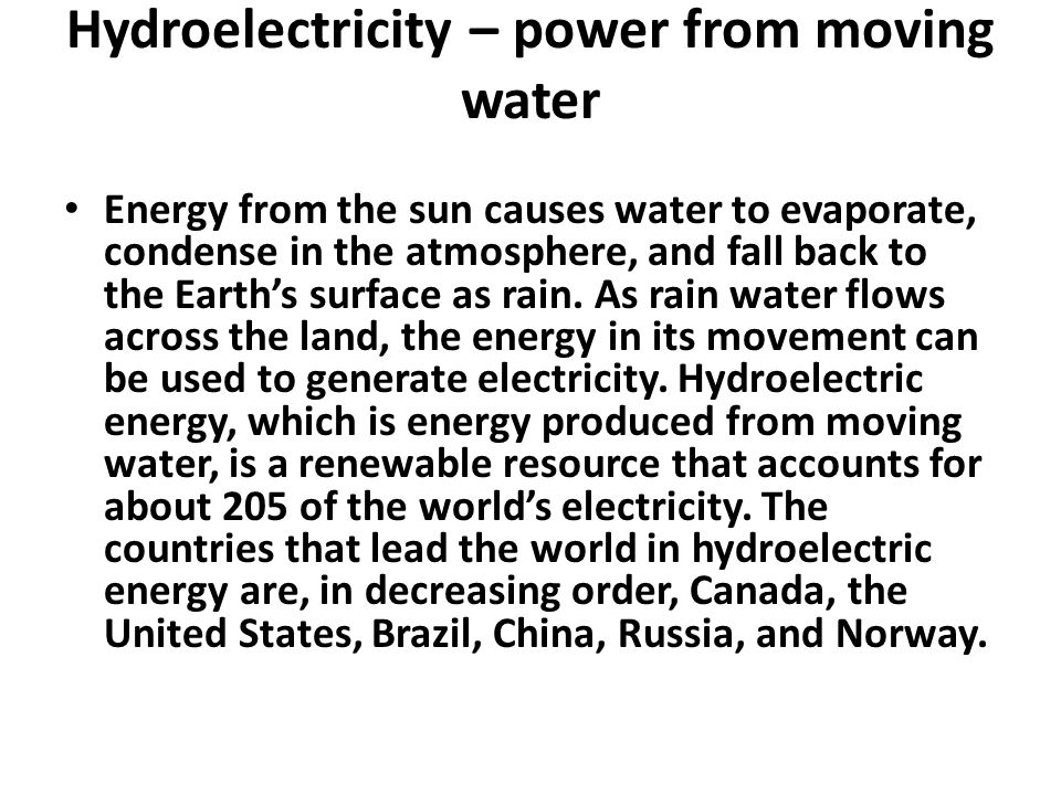 Hydroelectricity – power from moving water