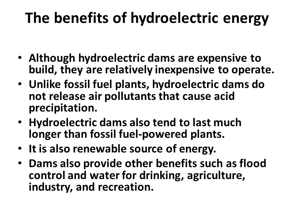 The benefits of hydroelectric energy