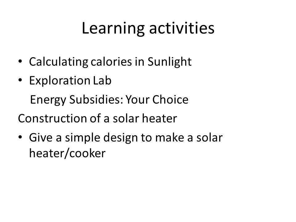Learning activities Calculating calories in Sunlight Exploration Lab