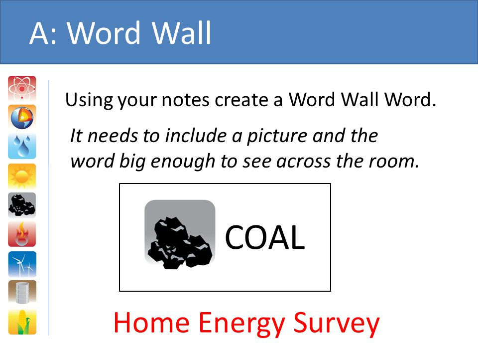 COAL A: Word Wall Home Energy Survey