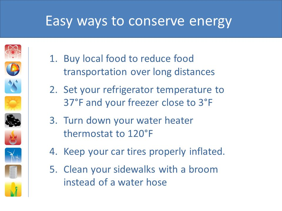 Easy ways to conserve energy