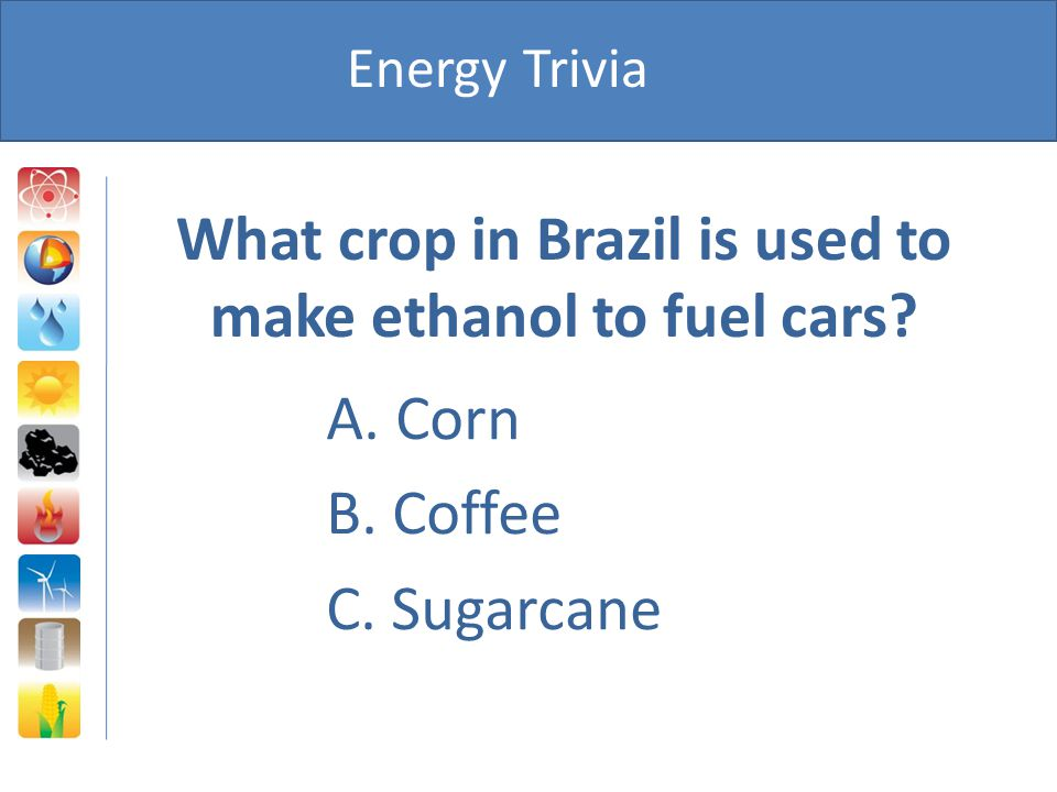 What crop in Brazil is used to make ethanol to fuel cars