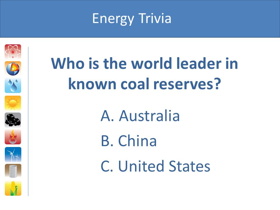 Who is the world leader in known coal reserves