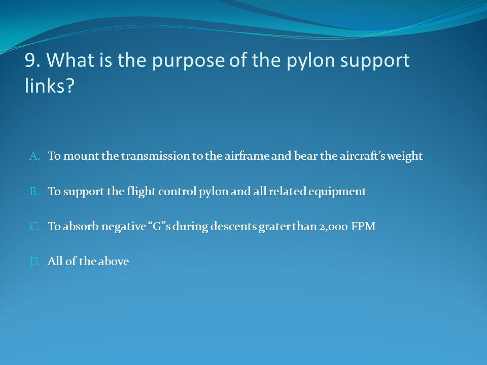 9. What is the purpose of the pylon support links