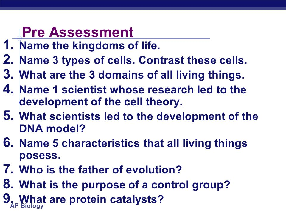 Pre Assessment Name the kingdoms of life.