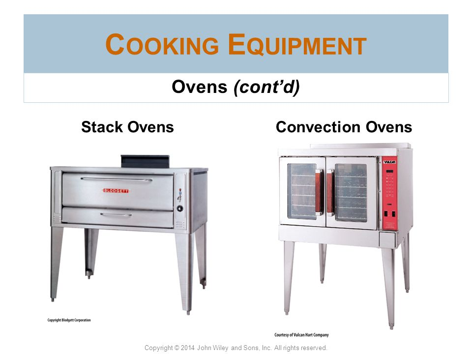 Cooking Equipment Ovens (cont'd) Stack Ovens Convection Ovens