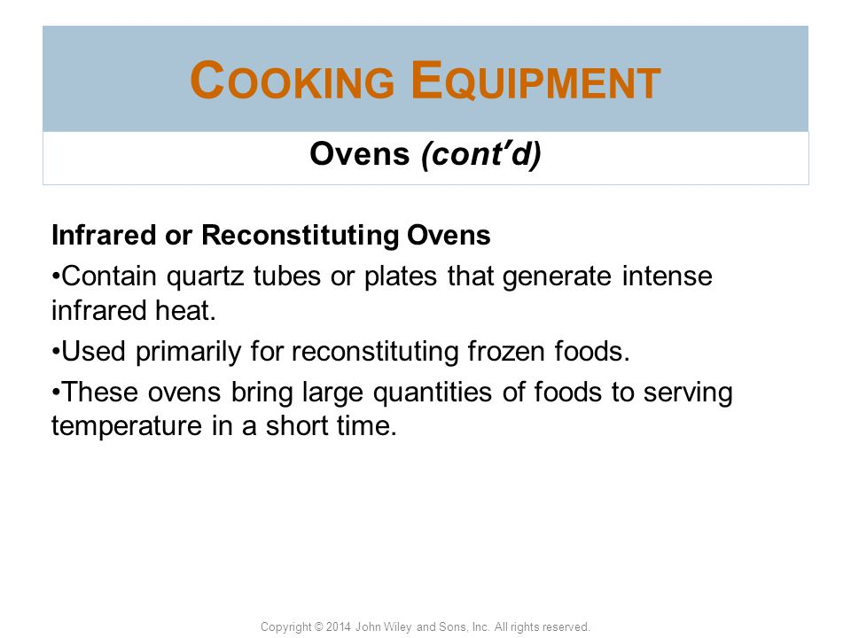 Cooking Equipment Ovens (cont'd) Infrared or Reconstituting Ovens