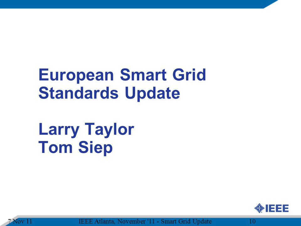 European Smart Grid Standards Update Larry Taylor Tom Siep