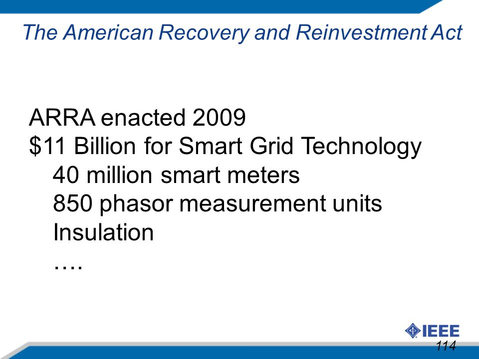 $11 Billion for Smart Grid Technology 40 million smart meters