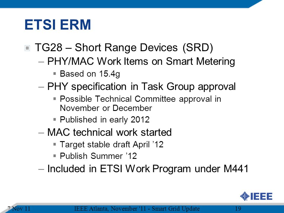 ETSI ERM TG28 – Short Range Devices (SRD)