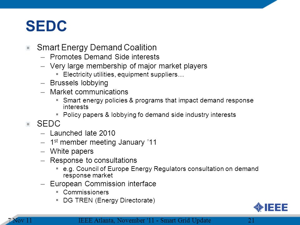 SEDC Smart Energy Demand Coalition SEDC Promotes Demand Side interests