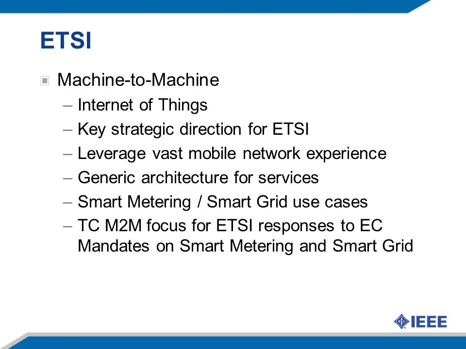 ETSI Machine-to-Machine Internet of Things