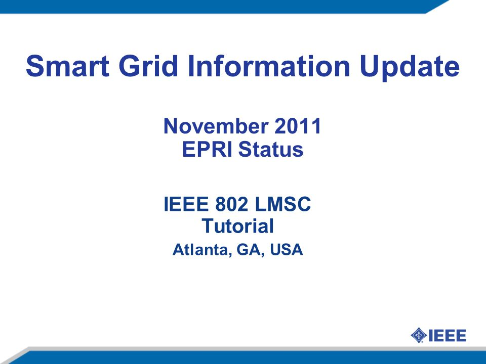 Smart Grid Information Update November 2011 EPRI Status