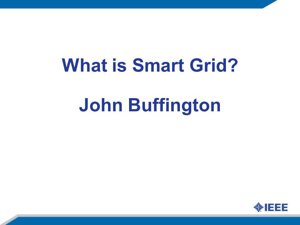 What is Smart Grid John Buffington