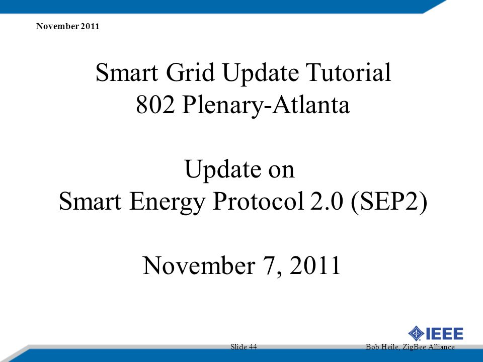 Smart Grid Update Tutorial 802 Plenary-Atlanta Update on