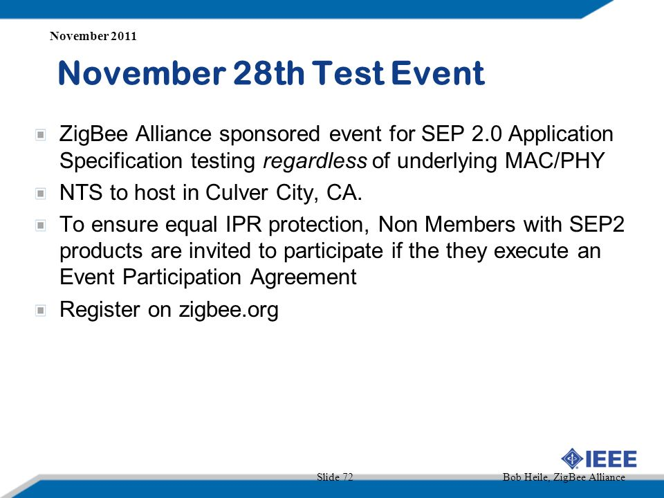 November 2011 November 28th Test Event.