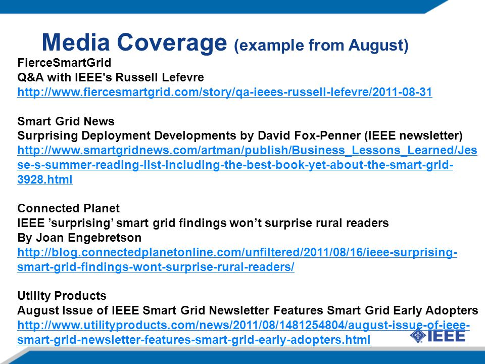 Media Coverage (example from August)