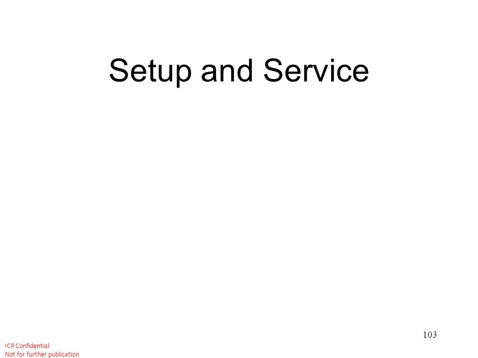 Setup and Service