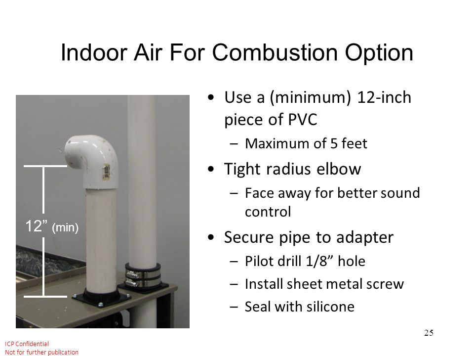 Indoor Air For Combustion Option
