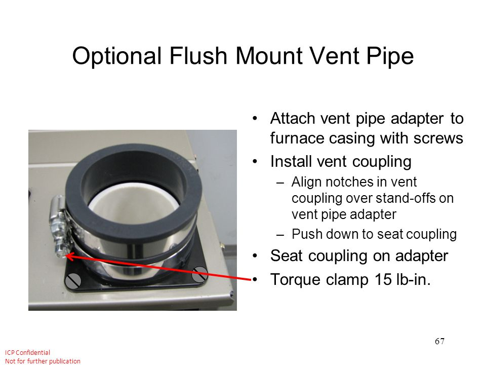 Optional Flush Mount Vent Pipe