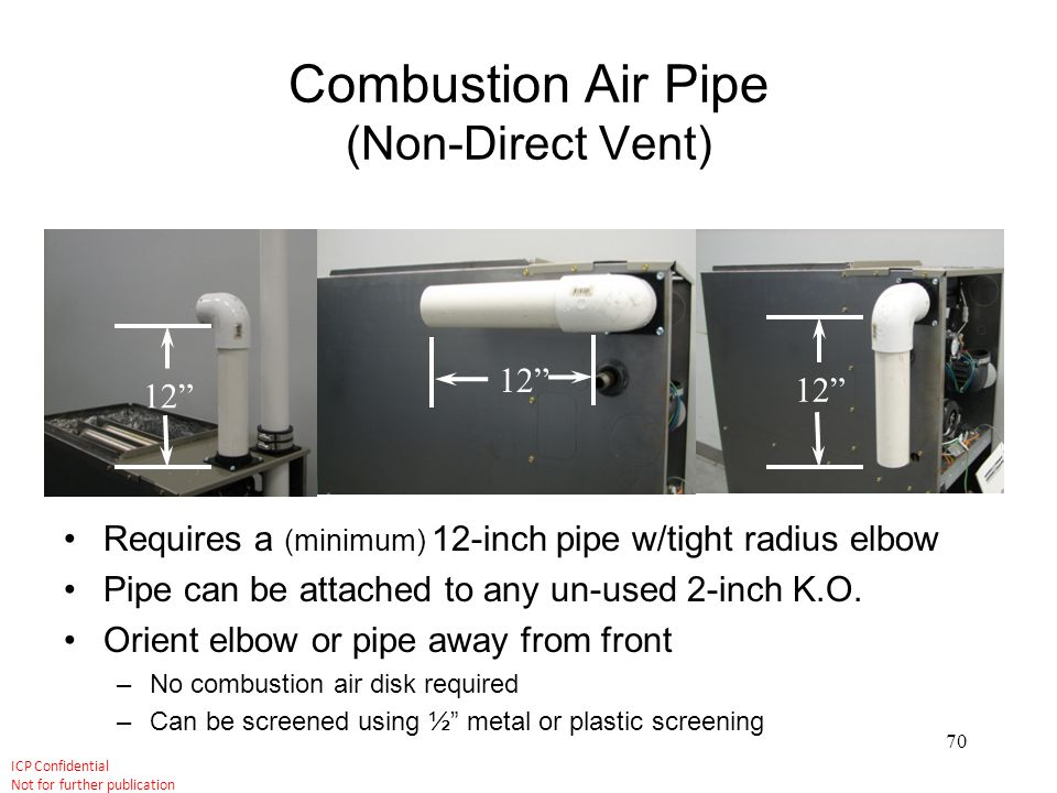 Combustion Air Pipe (Non-Direct Vent)