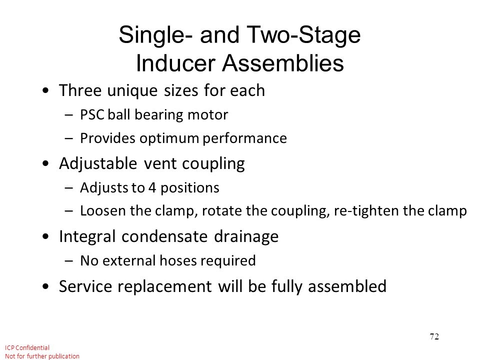 Single- and Two-Stage Inducer Assemblies