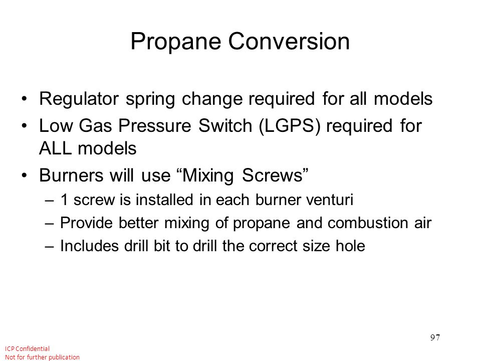 Propane Conversion Regulator spring change required for all models