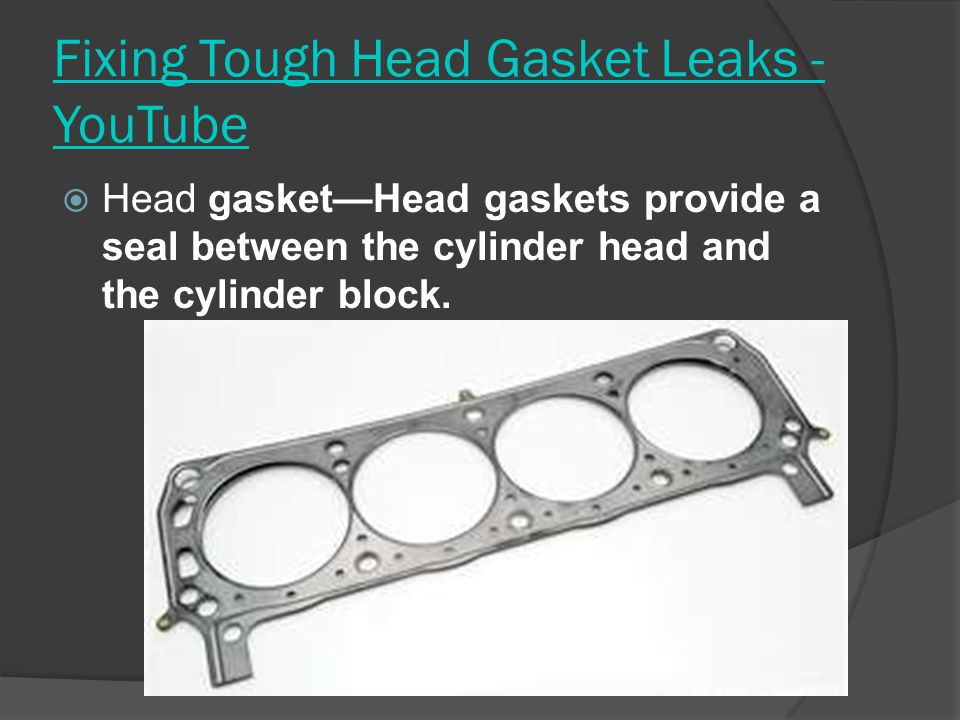 Fixing Tough Head Gasket Leaks - YouTube