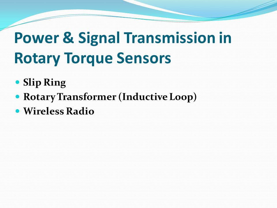 Power & Signal Transmission in Rotary Torque Sensors