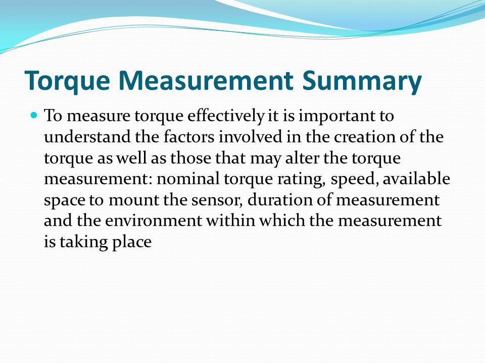 Torque Measurement Summary