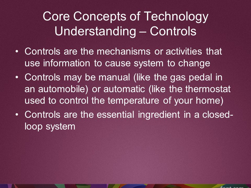 Core Concepts of Technology Understanding – Controls