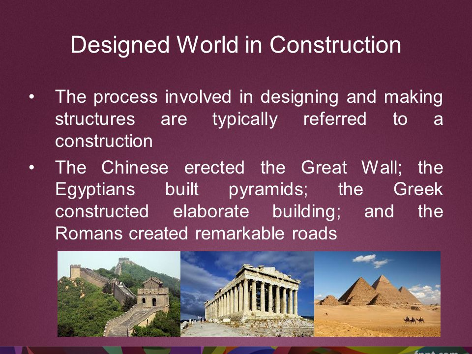 Designed World in Construction