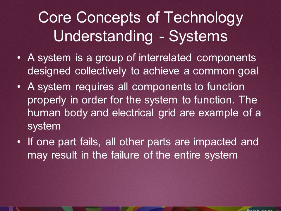 Core Concepts of Technology Understanding - Systems