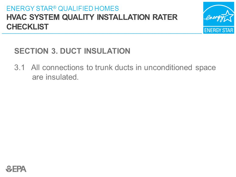 SECTION 3. DUCT INSULATION