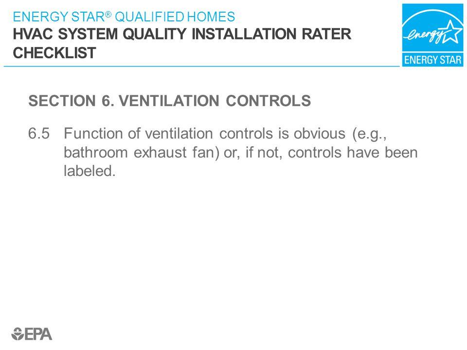 SECTION 6. VENTILATION CONTROLS