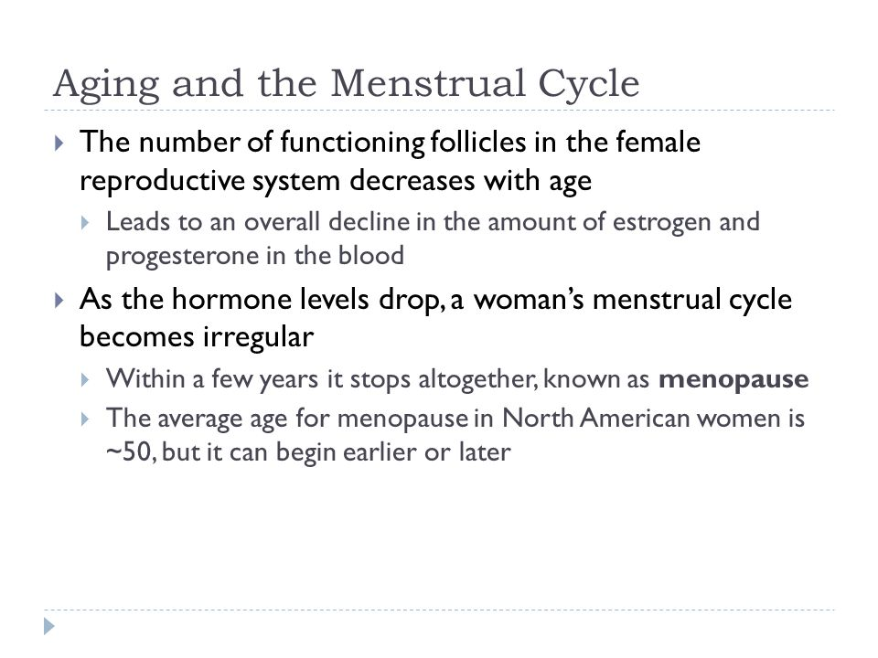 Aging and the Menstrual Cycle